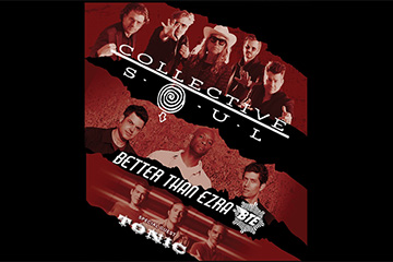 Collective Soul, Better Than Ezra