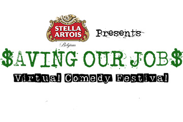 Saving Our Jobs Virtual Comedy Festival