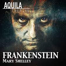 Aquila Theater : Frankenstein