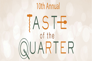 10 th  Annual Taste of the Quarter
