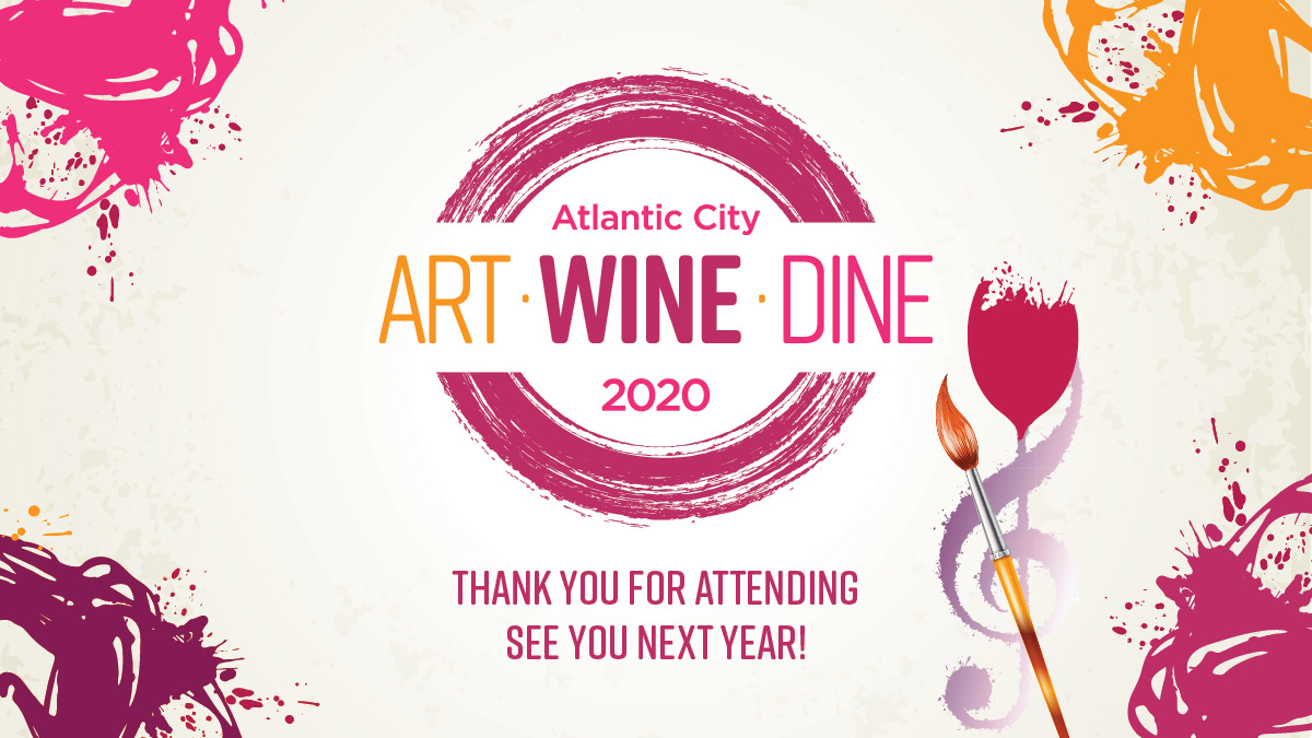 Art Wine Dine Atlantic City 2020 Thanks for attending see you next year!