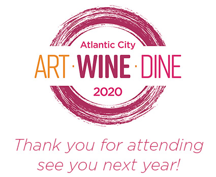 Art • Wine • Dine Thank you for attending, see you next year!