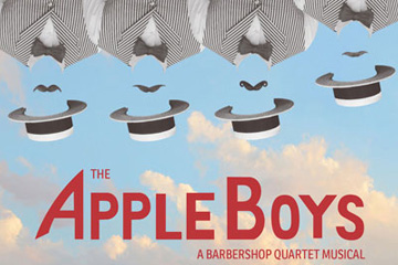 The Apple Boys A Barbershop Quartet Musical