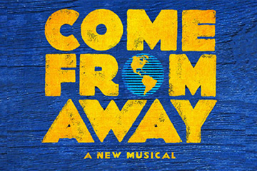Come From Away - A New Musical