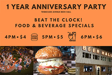1 Year Anniversary Party Beat The clock! Food & beverage Specials 4PM $4 5PM $5 6PM $6